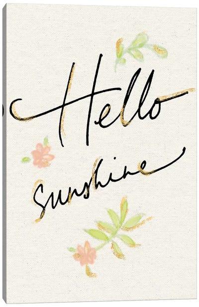 Hello Sunshine Canvas Print #WAC5802
