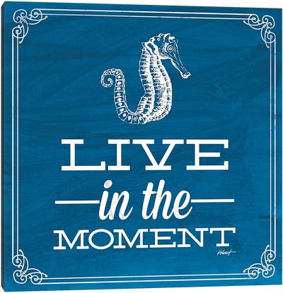 Live in the Moment Blue Canvas Art Print
