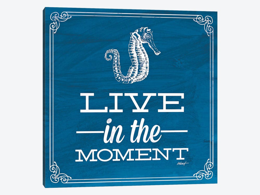 Live in the Moment Blue by Katie Pertiet 1-piece Canvas Art