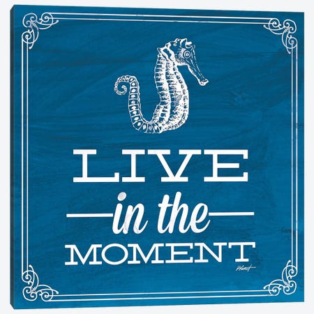 Live in the Moment Blue Canvas Print #WAC582} by Katie Pertiet Canvas Print