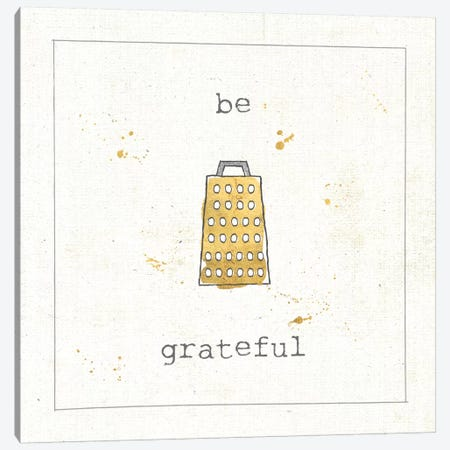 Be Grateful Canvas Print #WAC5903} by Pela Studio Canvas Art Print