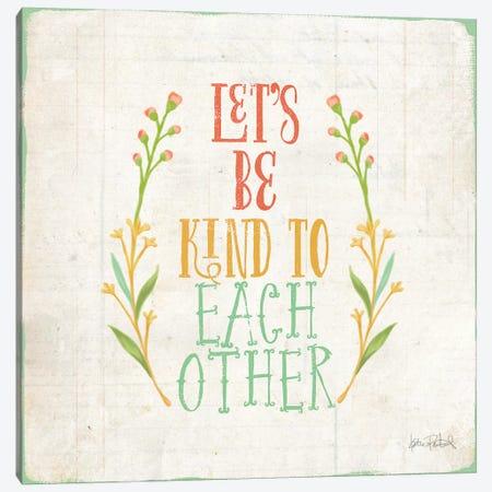 Be Kind I Canvas Print #WAC6088} by Katie Pertiet Canvas Wall Art