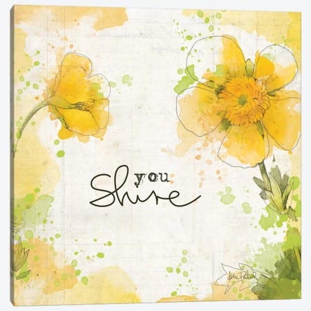 You Shine I Canvas Print #WAC6113} by Katie Pertiet Canvas Art