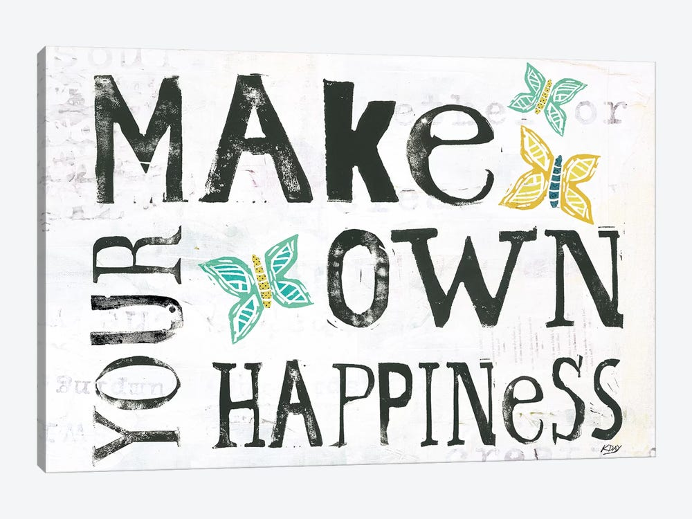 Make Your Own Happiness by Kellie Day 1-piece Canvas Art Print