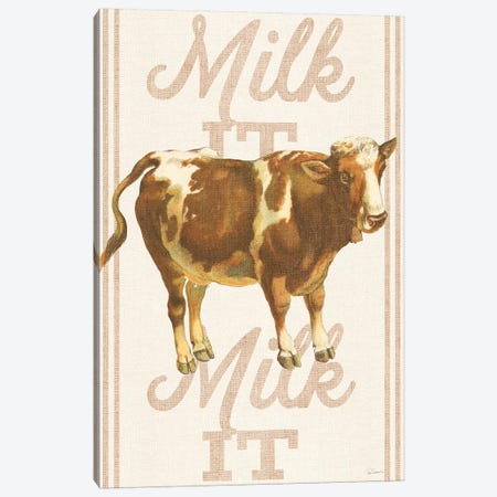 Milk It, Milk It Canvas Print #WAC6596} by Sue Schlabach Canvas Art Print