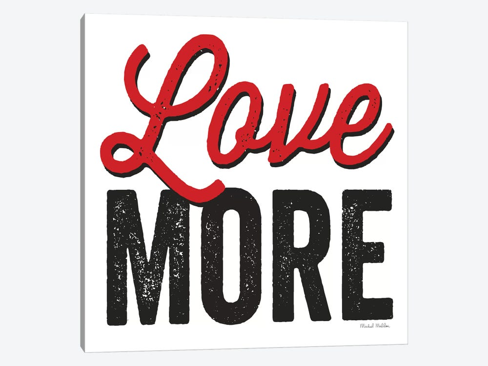 Love More On White by Michael Mullan 1-piece Canvas Art