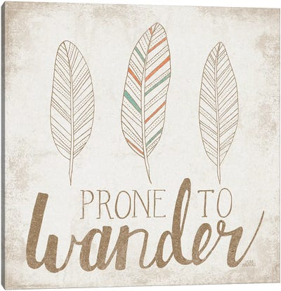 Prone To Wander, Beige Canvas Art Print