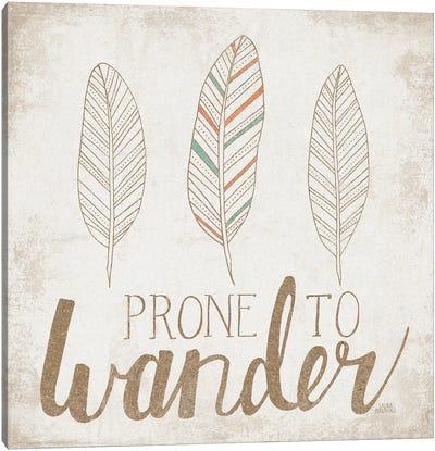 Prone To Wander, Beige Canvas Art Print