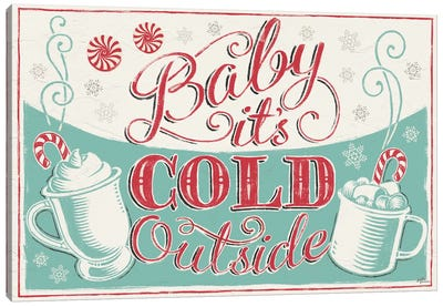Merry Little Christmas: Baby It's Cold Outside Canvas Art Print