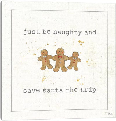 Christmas Cuties VI: Just Be Naughty And Save Santa The Trip Canvas Art Print