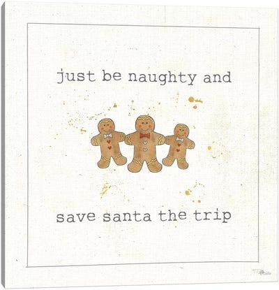 Christmas Cuties VI: Just Be Naughty And Save Santa The Trip Canvas Art Print