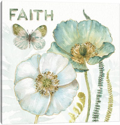 My Greenhouse Flowers Faith Canvas Art Print