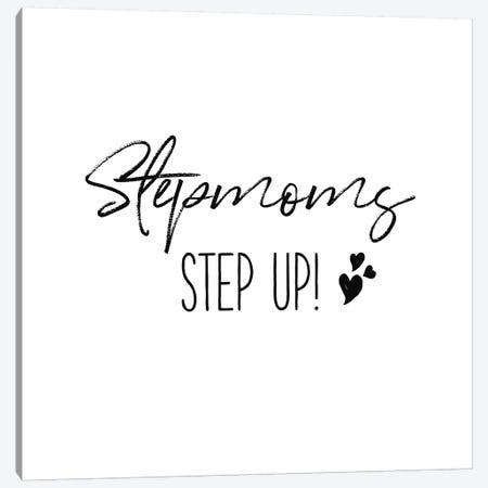 Stepmom Inspiration II Canvas Print #WAC9648} by Wild Apple Portfolio Canvas Wall Art