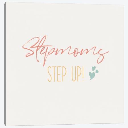 Stepmom Inspiration II Color Canvas Print #WAC9649} by Wild Apple Portfolio Canvas Artwork