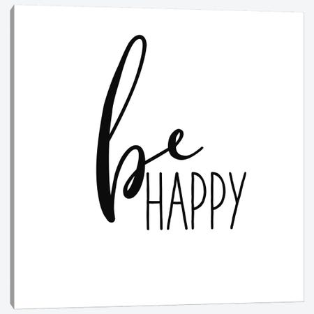 Be Happy Canvas Print #WAC9762} by Wild Apple Portfolio Canvas Print