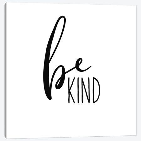 Be Kind Canvas Print #WAC9763} by Wild Apple Portfolio Canvas Print