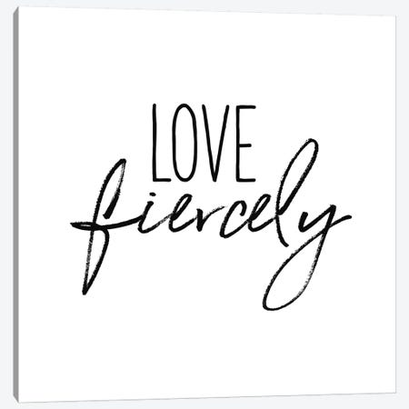 Love Fiercely Canvas Print #WAC9768} by Wild Apple Portfolio Canvas Art Print