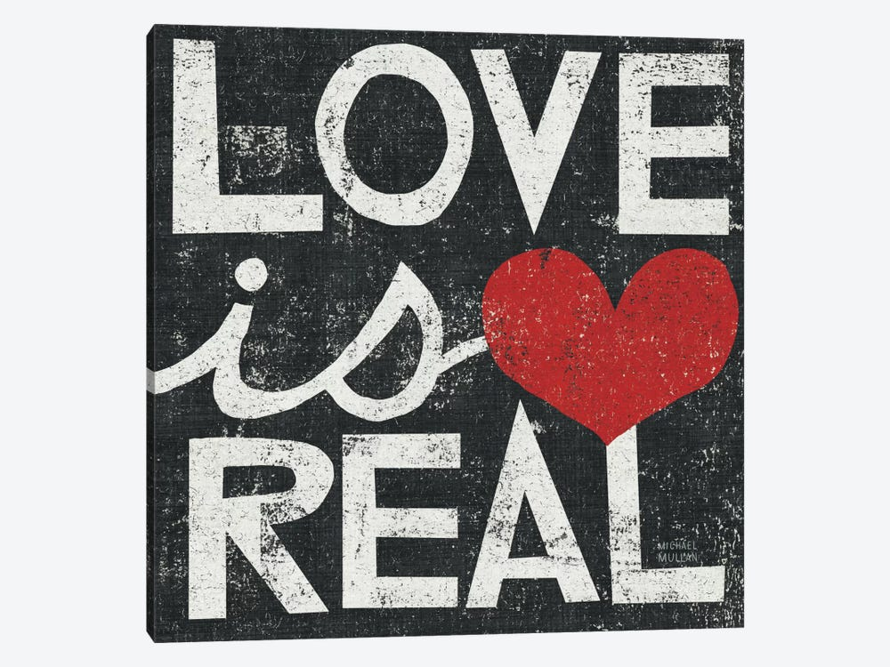 Love Is Real Grunge Square   by Michael Mullan 1-piece Canvas Print