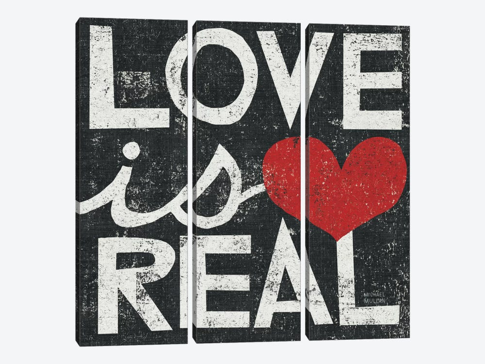 Love Is Real Grunge Square by Michael Mullan 3-piece Canvas Print
