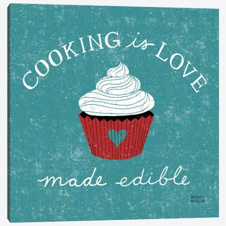 Cooking is Love  Canvas Print #WAC983} by Michael Mullan Canvas Print