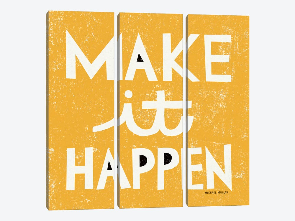 Make it Happen by Michael Mullan 3-piece Canvas Wall Art
