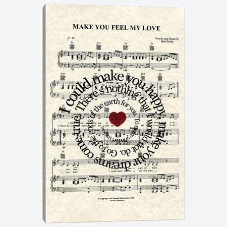 Make You Feel My Love Canvas Print #WAM24} by WordsAndMusicArt Canvas Art