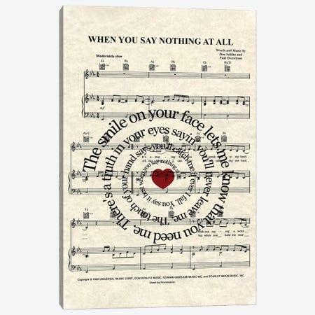 When You Say Nothing At All I  Canvas Print #WAM43} by WordsAndMusicArt Art Print