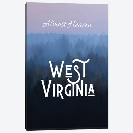 Almost Heaven West Virginia Canvas Print #WAM82} by WordsAndMusicArt Canvas Print