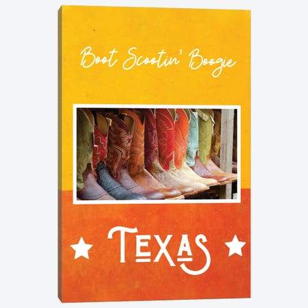 Boot Scootin' Boogie - Texas Canvas Print #WAM83} by WordsAndMusicArt Art Print