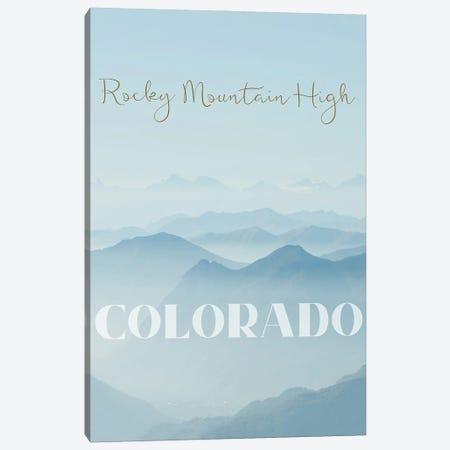 Rocky Mountain High Canvas Print #WAM85} by WordsAndMusicArt Canvas Artwork