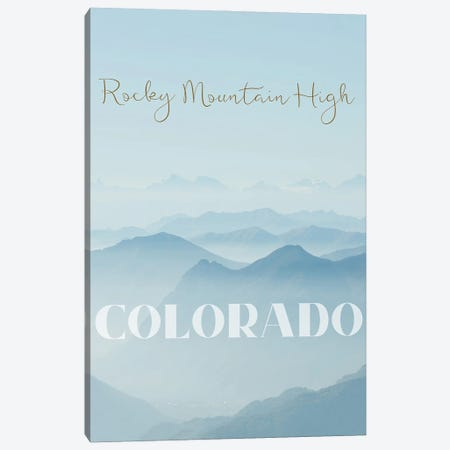Rocky Mountain High Canvas Print #WAM85} by WordsAndMusicArt Canvas Artwork