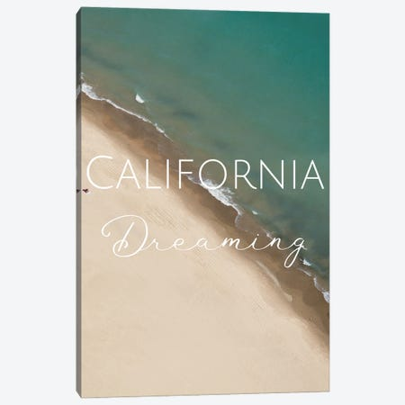 California Dreaming Canvas Print #WAM86} by WordsAndMusicArt Canvas Art