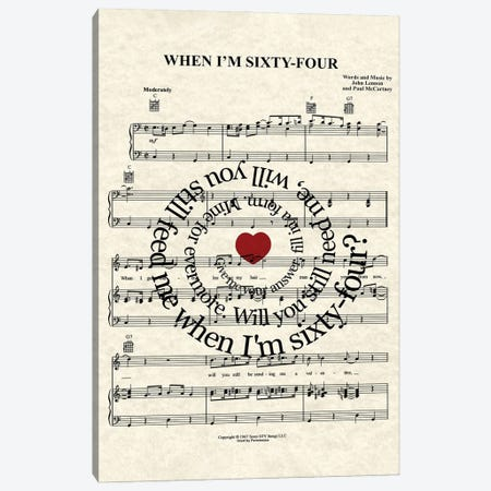 When I'm Sixty Four Canvas Print #WAM99} by WordsAndMusicArt Canvas Art