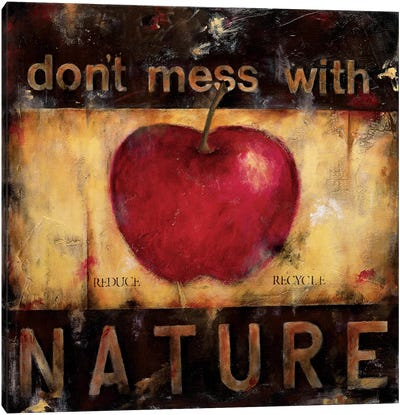 Don't Mess With Nature Canvas Art Print