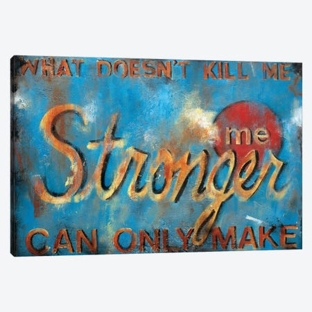 What Doesn't Kill Me Canvas Print #WAN60} by Wani Pasion Canvas Art