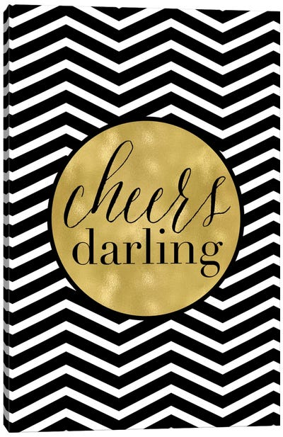 Cheers Darling Chevron Canvas Art Print