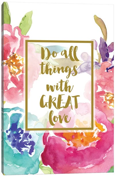 Do All Things With Great Love Canvas Art Print