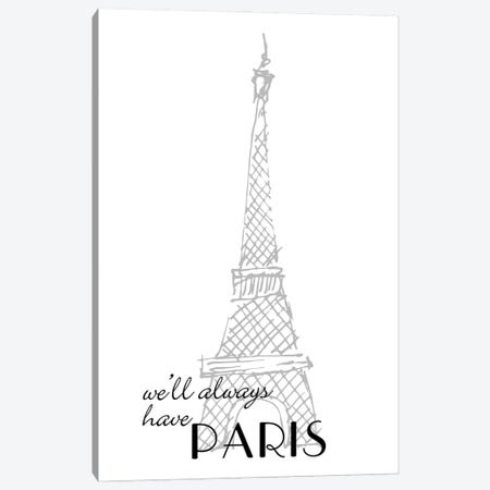 We'll Always Have Paris Canvas Print #WAO135} by Willow & Olive Canvas Print
