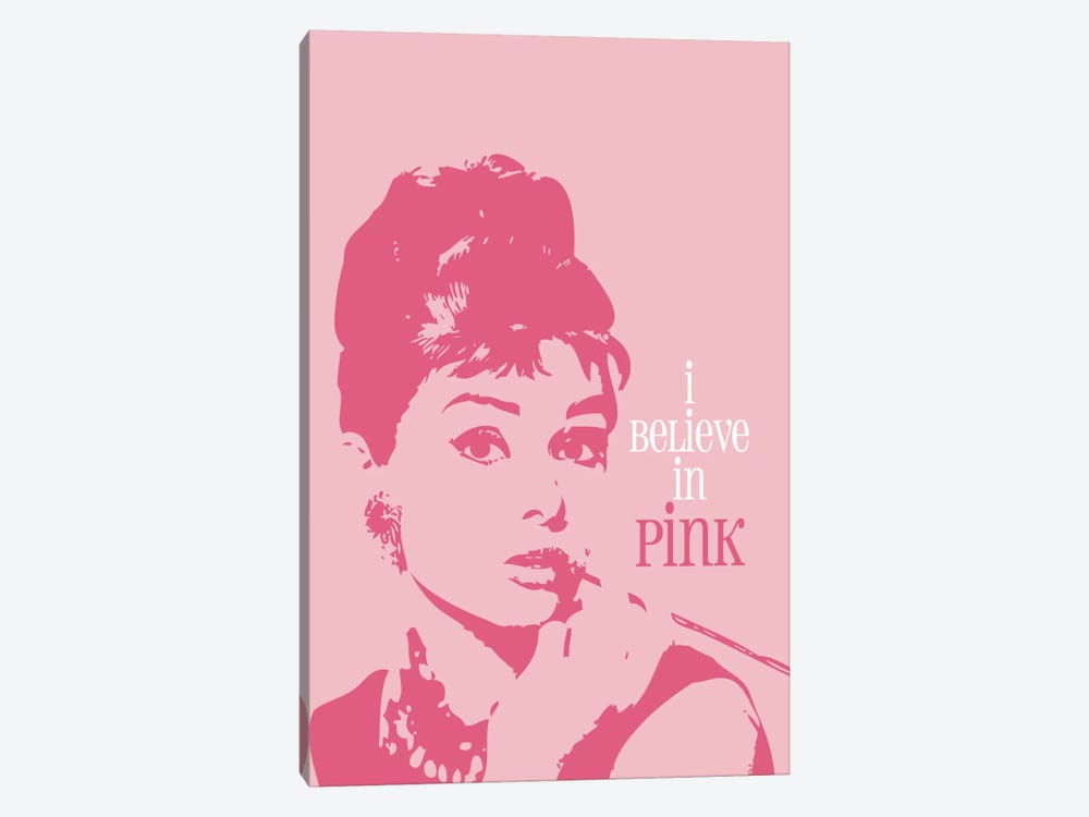 I Believe In Pink - Audrey Hepburn by Willow & Olive 1-piece Canvas Print