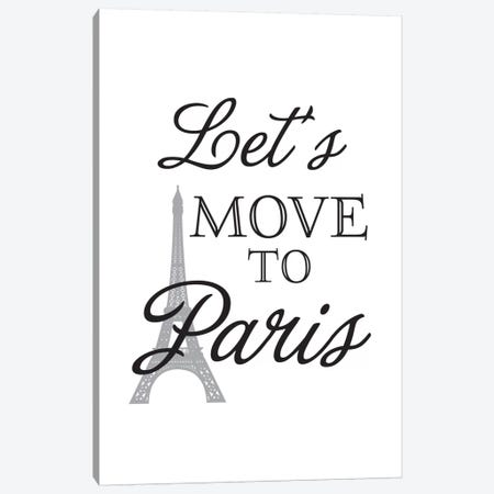 Let's Move To Paris Canvas Print #WAO35} by Willow & Olive Art Print