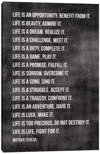 Life Is… - Mother Teresa Canvas Art Print