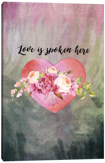 Love Spoken Here Canvas Art Print