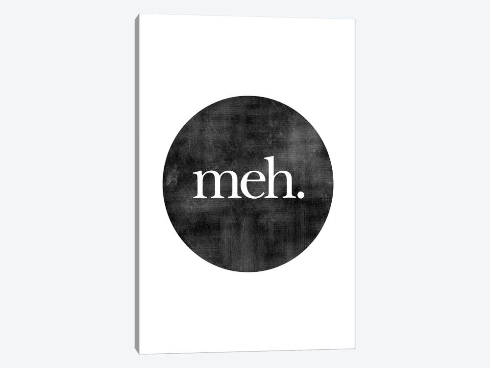 Meh. by Willow & Olive by Amy Brinkman 1-piece Canvas Art