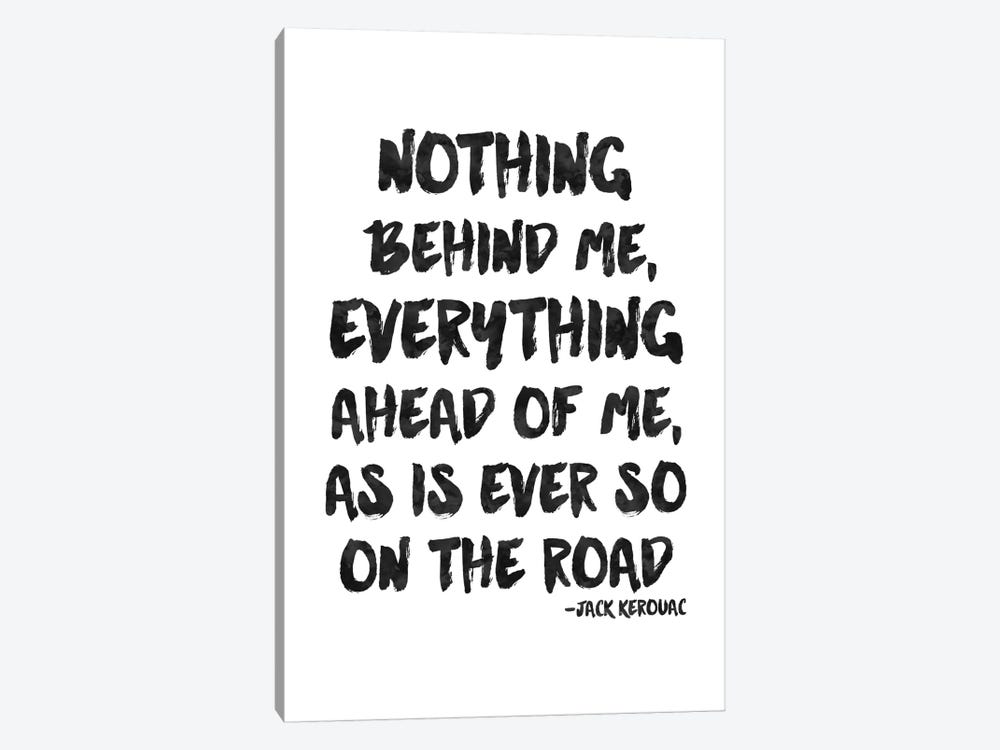 Nothing Behind Me - Kerouac by Willow & Olive 1-piece Canvas Artwork