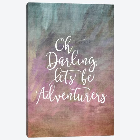 Oh Darling, Let's Be Adventurers Canvas Print #WAO49} by Willow & Olive Canvas Print