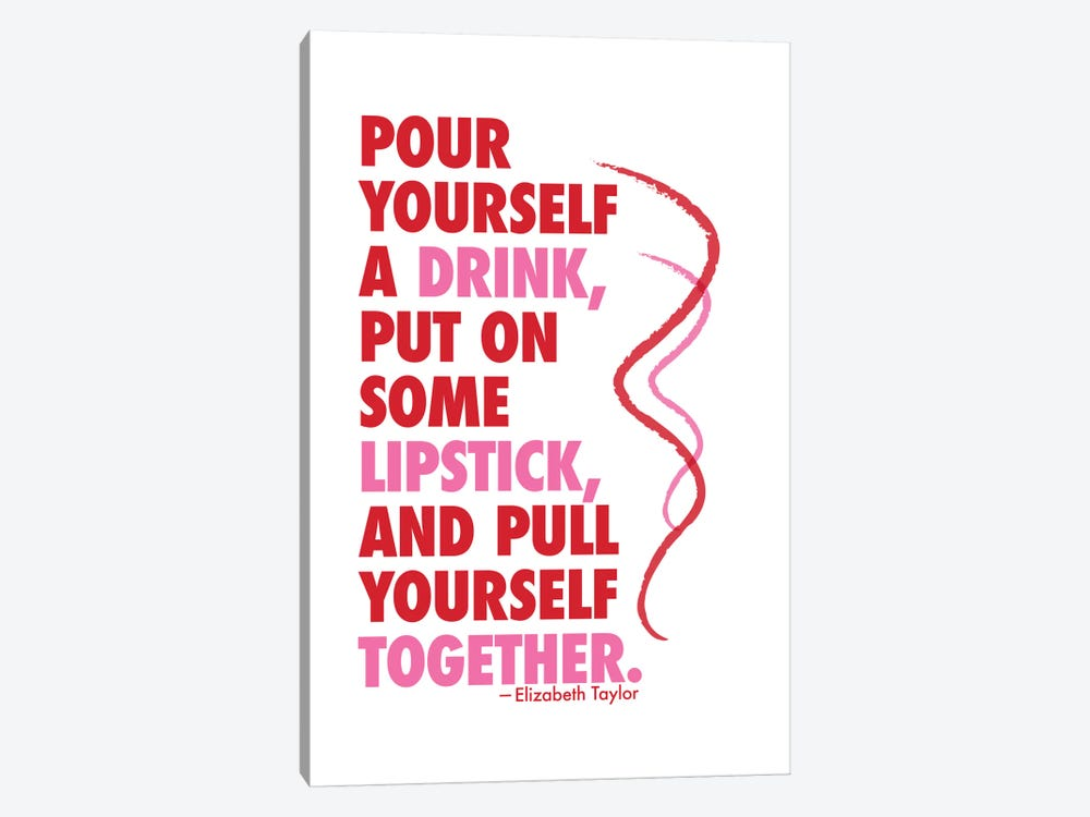 Pour Yourself A Drink - Elizabeth Taylor by Willow & Olive 1-piece Canvas Print