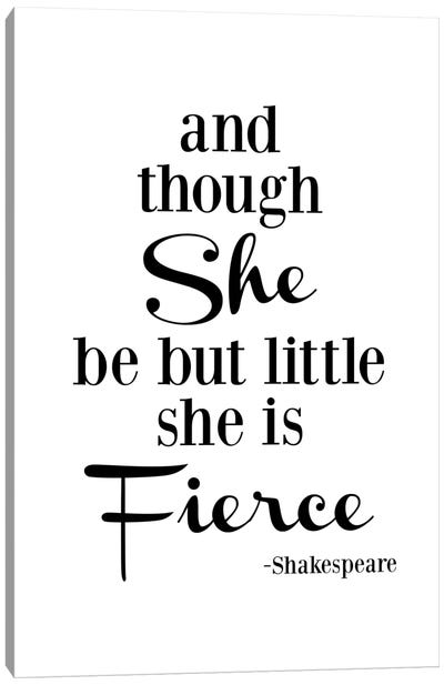 She Is Fierce - Shakespeare Canvas Art Print
