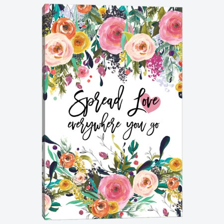 Spread Love Everywhere Canvas Print #WAO61} by Willow & Olive Art Print