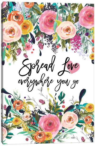 Spread Love Everywhere Canvas Art Print