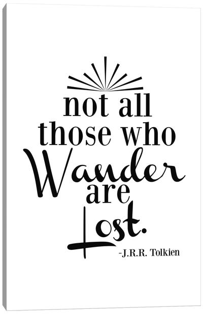 Wander Not Lost - Tolkien Canvas Art Print